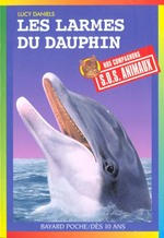 Couverture de S.o.s. animaux t.304 ; les larmes du dauphin