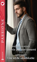 Vente EBooks : Attirée par son ennemi ; une idylle inoubliable  - Kate Hardy - Andrea Laurence