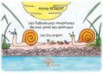 Vente EBooks : Les Fabuleuses Aventures de nos amis les animaux  - Anne Robert