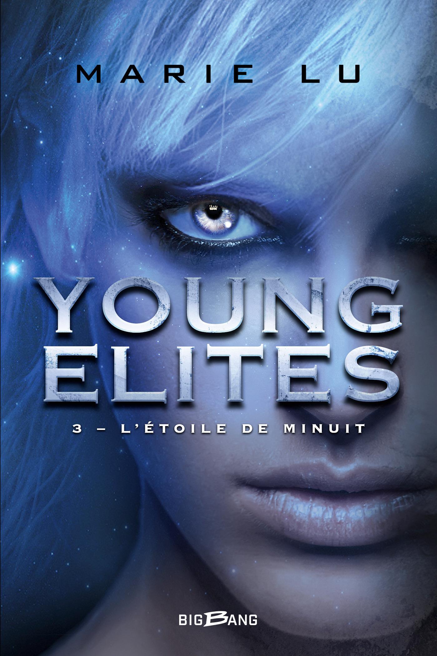 Young Elites T.3 ; l'étoile de minuit