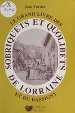 Sobriquets et quolibets de Lorraine et du Bassigny  - Jean Vartier
