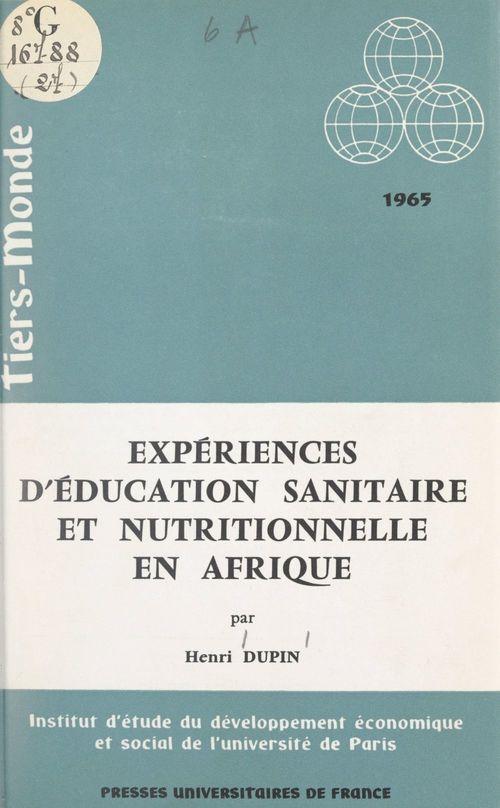 Expériences d'éducation sanitaire et nutritionnelle en Afrique