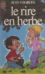 Vente EBooks : Le rire en herbe  - Jean-Charles