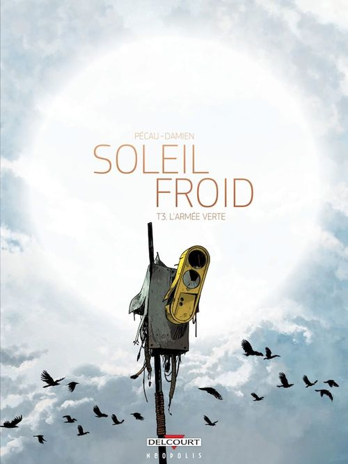 Soleil Froid T03