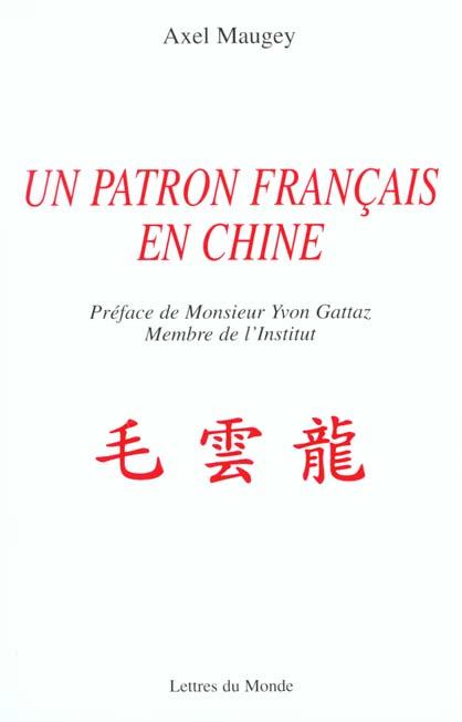 Un patron francais en chine