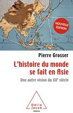 L' histoire du monde se fait en Asie