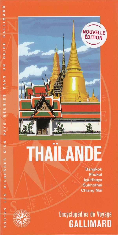 Thaïlande ; Bangkok, Phuket, Ayuttahaya, Sukhothai, Chiang Mai