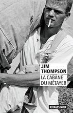 Vente Livre Numérique : La cabane du métayer  - Jim Thompson