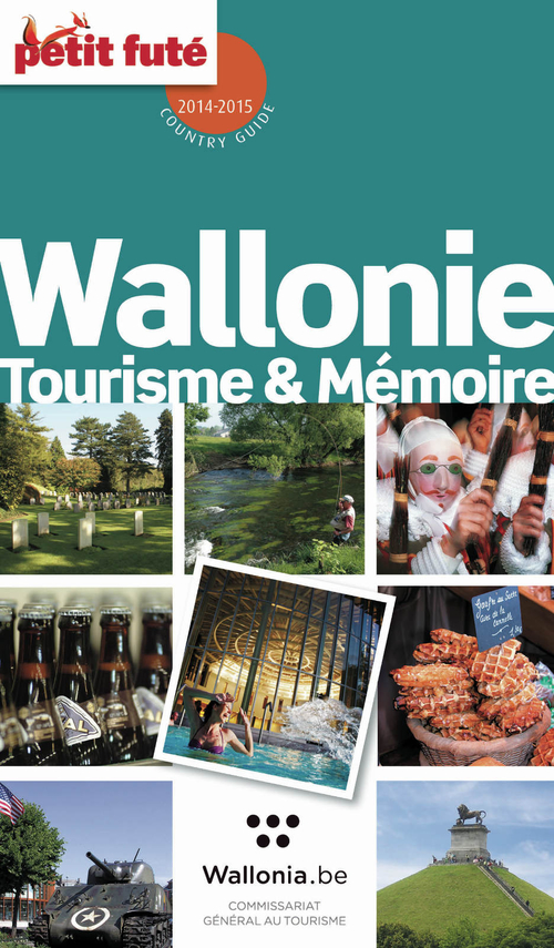 GUIDE PETIT FUTE ; COUNTRY GUIDE ; Wallonie (édition 2014-2015)