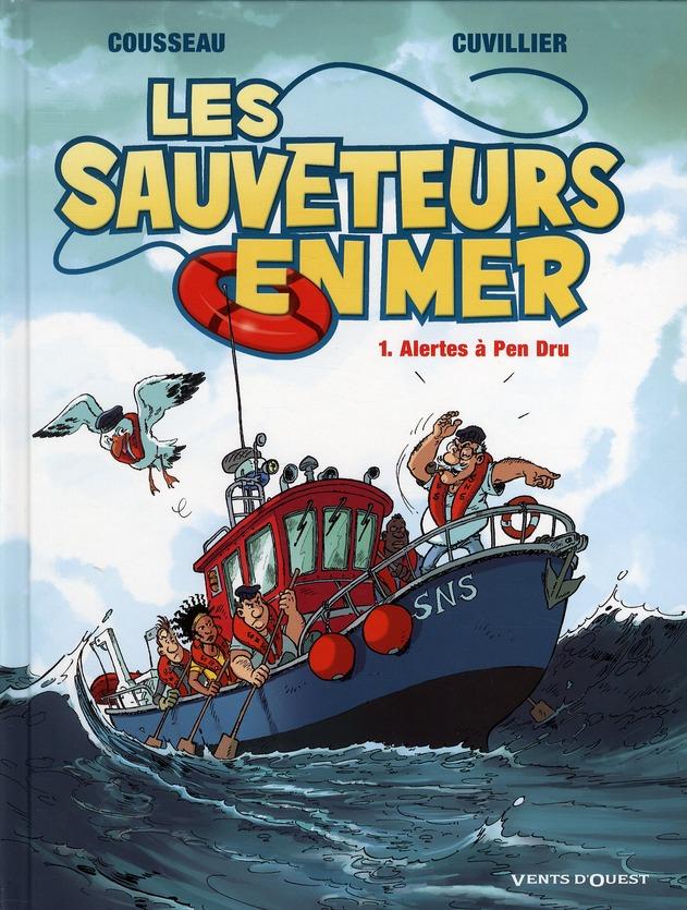 Les sauveteurs en mer t.1 ; alerte à Pen Dru