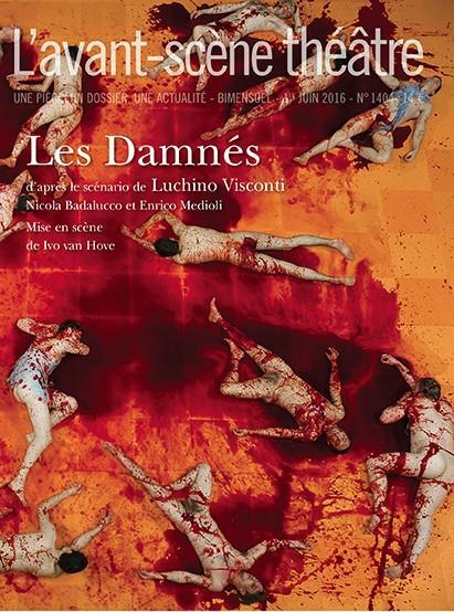 Revue l'avant-scene theatre n.1404 ; les damnes