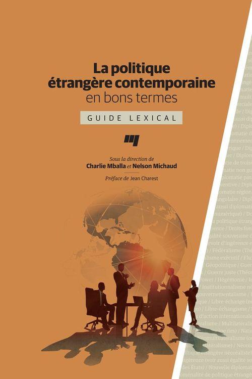 Politique étrangere contemporaine en bons termes ; guide lexical