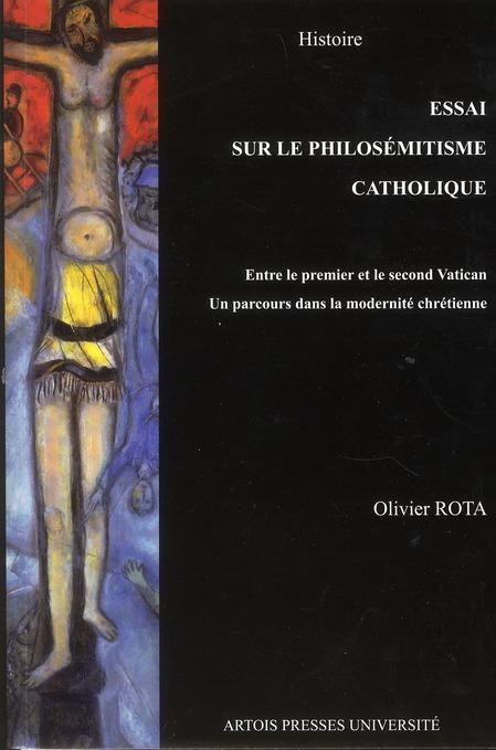 Essai sur le philosémitisme entre le premier et le second concile de Vatican