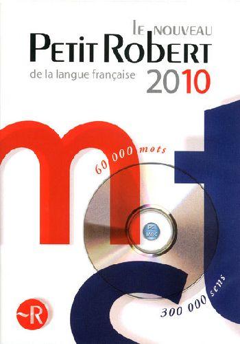 Dictionnaire le Petit Robert de la langue française (édition 2010)