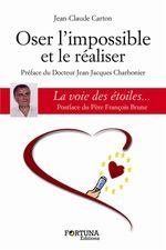 Vente Livre Numérique : Oser l´impossible et le réaliser  - Jean-Claude Carton