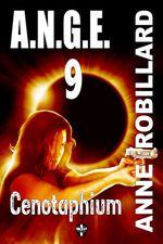Vente Livre Numérique : A.N.G.E. 09 : Cenotaphium  - Anne Robillard