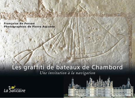 Les graffiti de bateaux de Chambord ; une invitation à la navigation