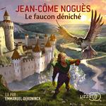 Vente AudioBook : Le Faucon déniché  - Jean-Côme Noguès