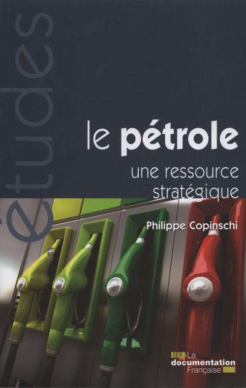 Le pétrole, une ressource stratégique