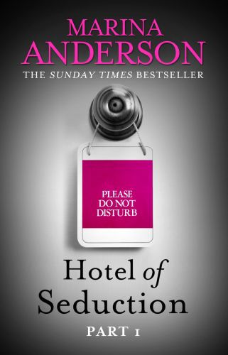 Hotel of Seduction: Part 1