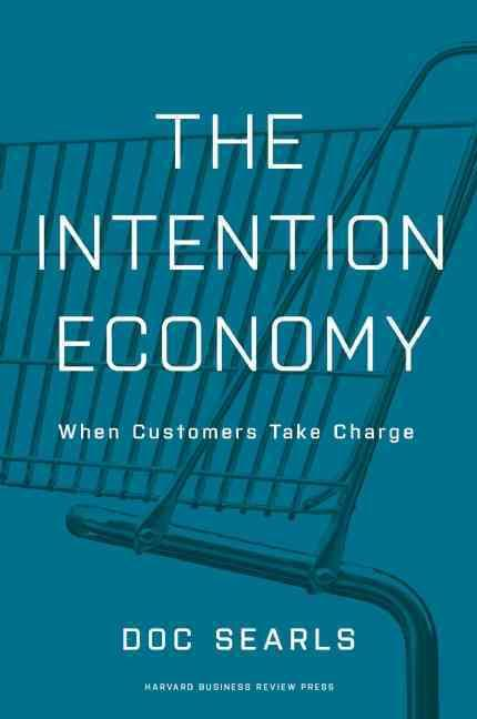 The intention economy - when customers take charge