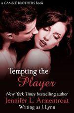 Vente Livre Numérique : Tempting the Player (Gamble Brothers Book Two)  - Jennifer L. Armentrout