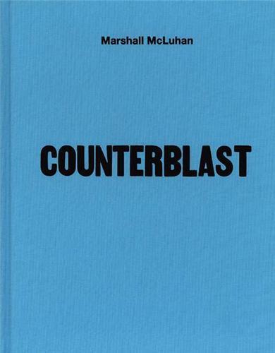 Marshall mcluhan counterblast 1954 fac simile