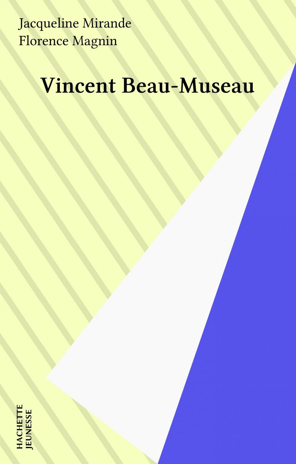 Vincent beau museau