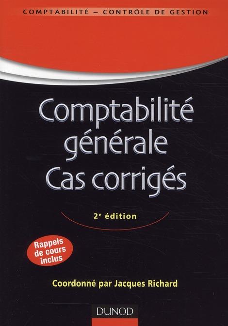 Comptabilite ; Cas Corriges (9e Edition)