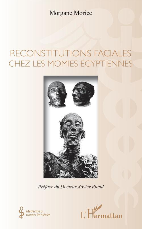Reconstitutions faciales chez les momies égyptiennes