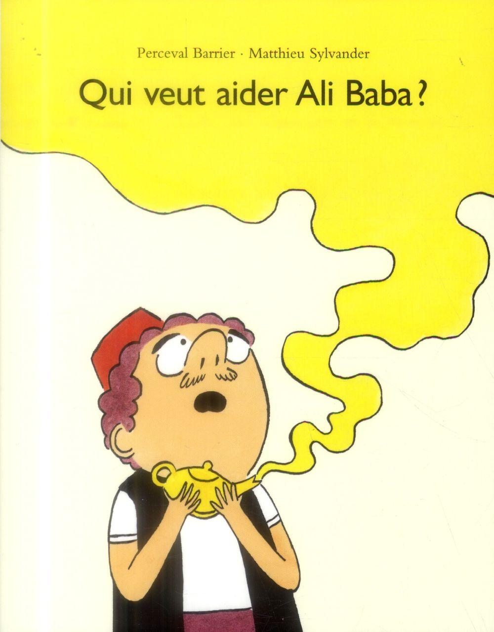Qui veut aider Ali Baba ?