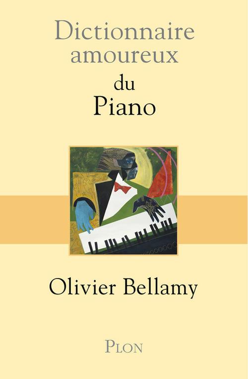 Dictionnaire amoureux ; du piano