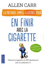 Vente Livre Numérique : La méthode simple illustrée pour en finir avec la cigarette  - Allen CARR