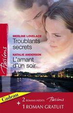Vente EBooks : Troublants secrets - L'amant d'un soir - La passion en héritage (Harlequin Passions)  - Natalie Anderson - Merline Lovelace - Anne Marie Winston