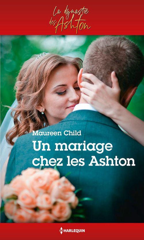 Un mariage chez les Ashton  - Maureen Child