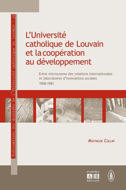 L'université catholique de Louvain et la coopération au développement