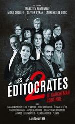 Vente Livre Numérique : Les éditocrates 2  - Mona CHOLLET - Sébastien Fontenelle - Olivier CYRAN - Laurence de Cock