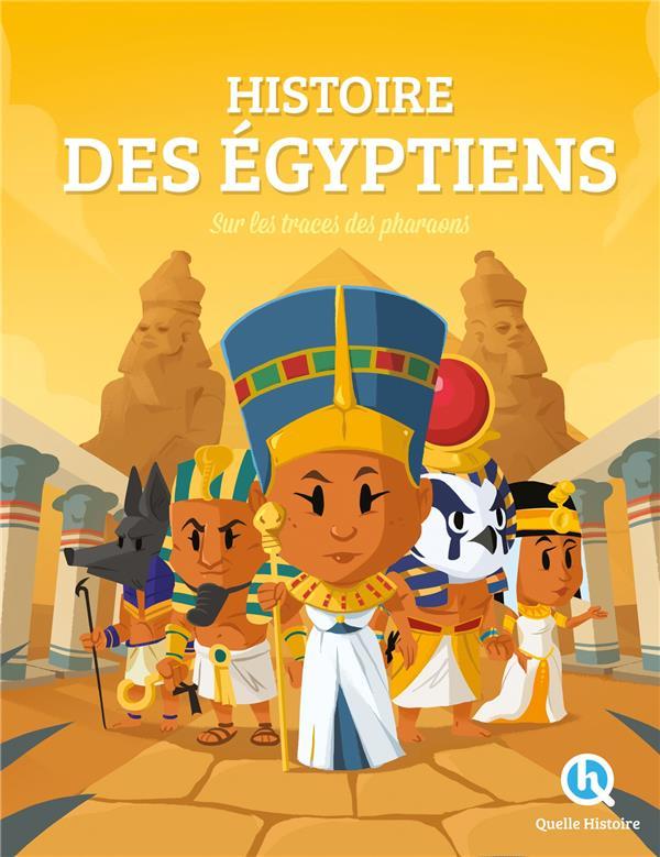 Les égyptiens premium ; sur les traces des pharaons