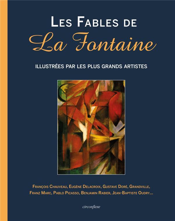 Les fables de la fontaine illustrees par les plus grand artistes