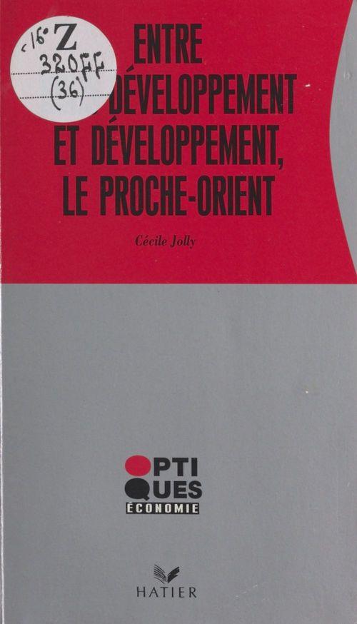Entre s/developp. et developp. proche-orient