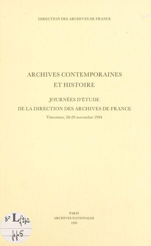 Archives contemporaines et histoire