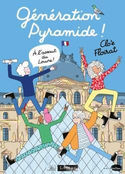 Génération pyramide ! à l'assaut du Louvre ! 30 ans sous la Pyramide