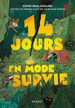 Vente Livre Numérique : 14 jours en mode survie  - Sophie Rigal-Goulard