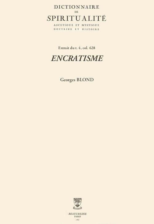 ENCRATISME  - Georges Blond