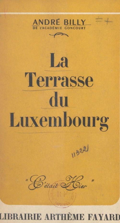 La terrasse du Luxembourg  - André Billy