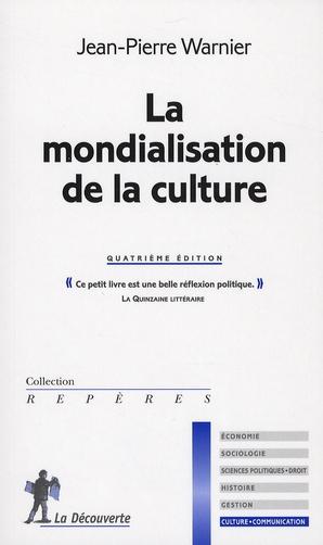 La Mondialisation De La Culture (Nouvelle Edition)