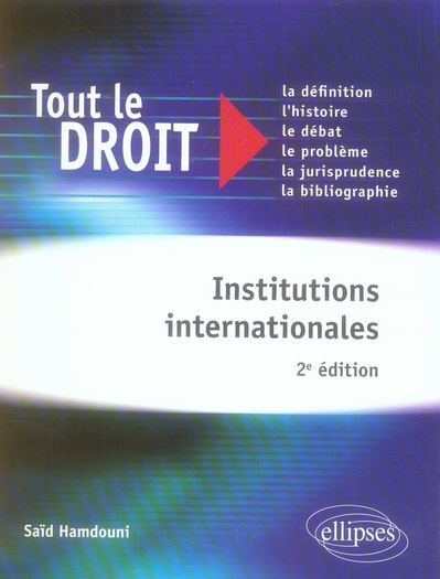 Institutions Internationales (2e Edition)