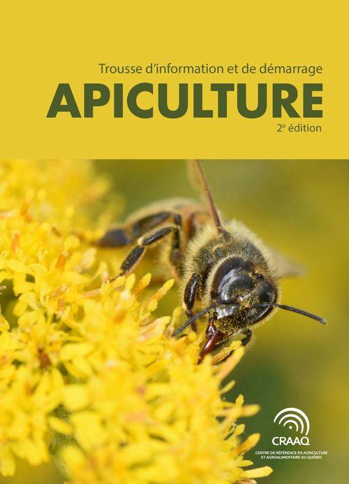 Trousse d'information et de démarrage : Apiculture 2e édition