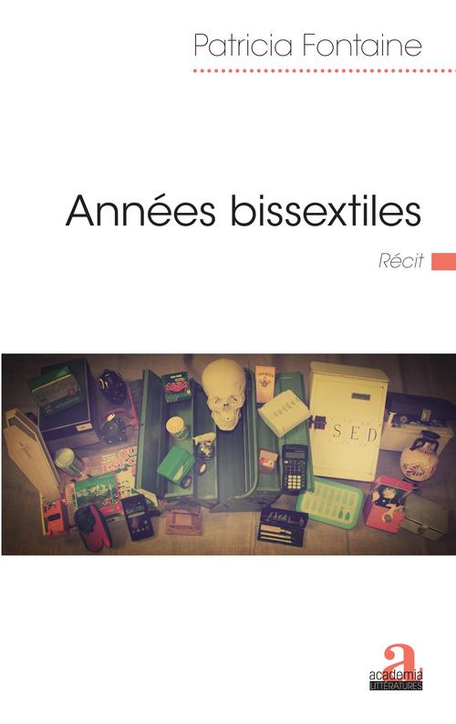 Vente EBooks : Années bissextiles  - Patricia FONTAINE