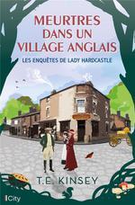 Les enquêtes de Lady Hardcastle t.2 : meurtres dans un village anglais